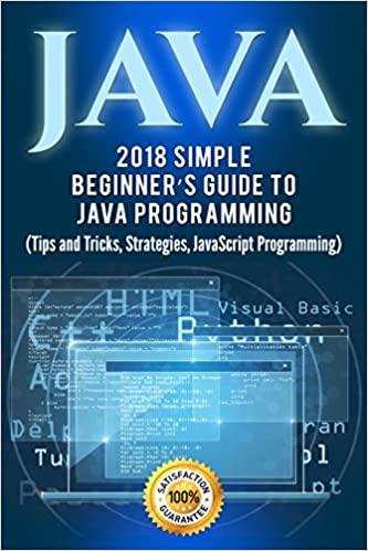 Java - Simple Beginner's Guide to Java Programming