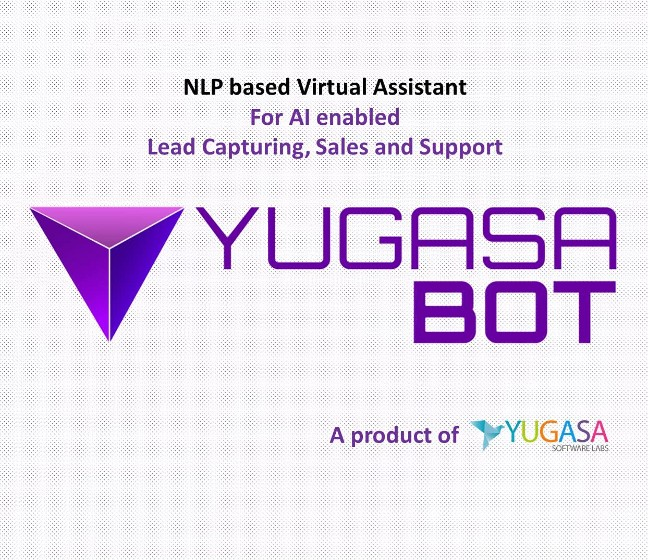 YUGASA BOT AI enabled and NLP based intelligent chatbot for your website