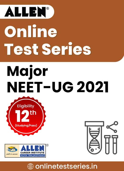 Major NEET (UG) 2021