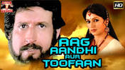 Aag Andhi Aur Toofan